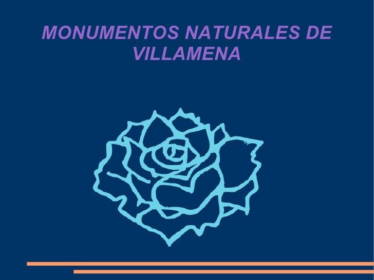 MONUMENTOS NATURALES DE VILLAMENA