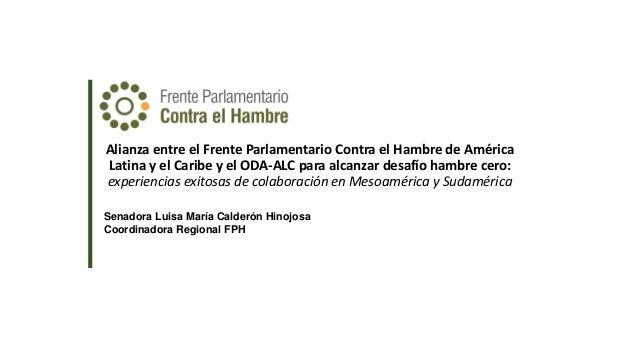 Alianza entre el Frente Parlamentario Contra el Hambre de América Latina y el Caribe y el ODA-ALC para alcanzar desafío ha...