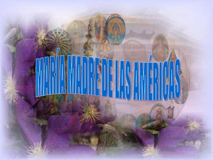 MARÍA MADRE DE LAS AMÉRICAS