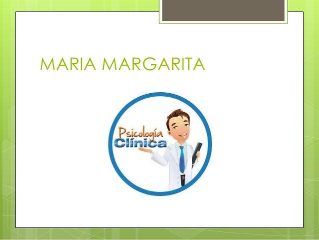 MARIA MARGARITA