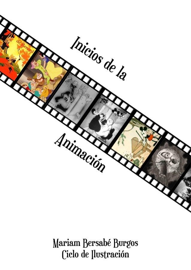 """Inicios de la animación  """"Si lo puedes soñar, lo puedes hacer"""" Walt Disney  2"""