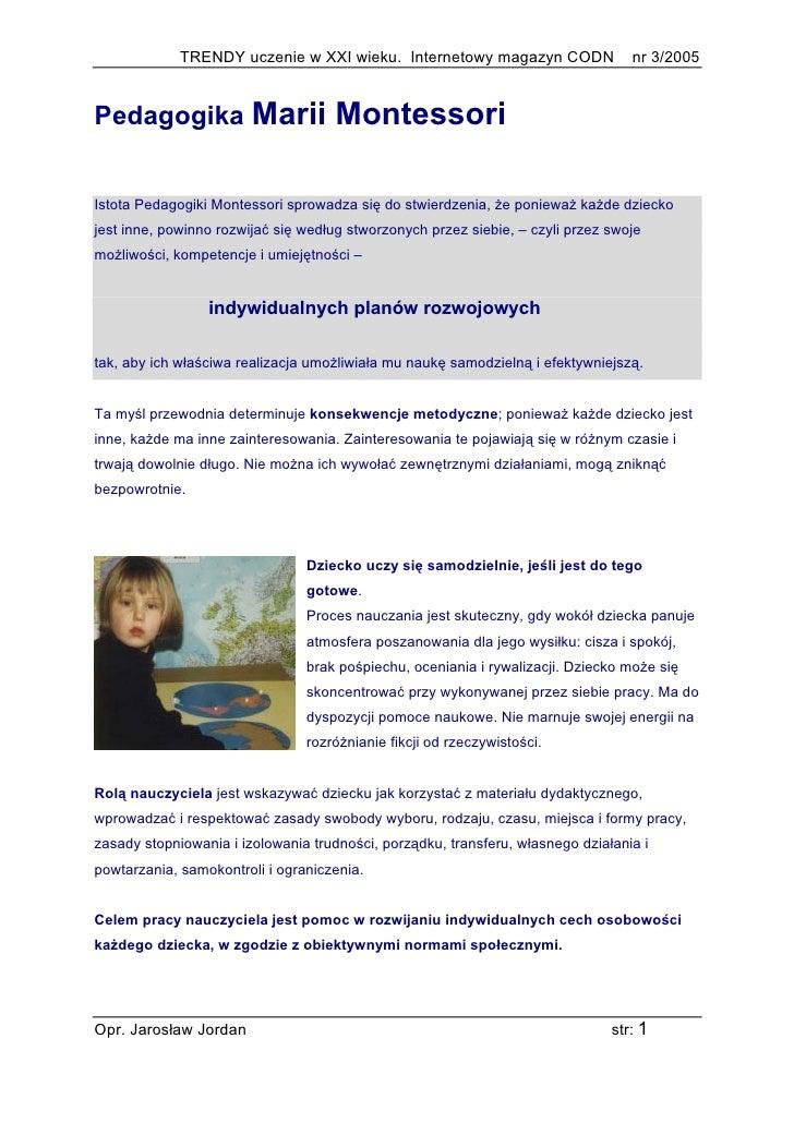 TRENDY uczenie w XXI wieku. Internetowy magazyn CODN                 nr 3/2005   Pedagogika Marii                     Mont...