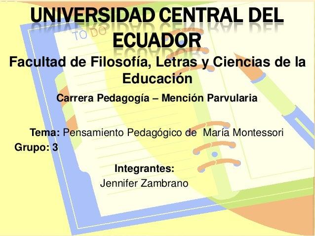 UNIVERSIDAD CENTRAL DEL          ECUADORFacultad de Filosofía, Letras y Ciencias de la                 Educación       Car...