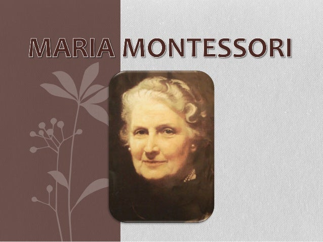Maria Montessori nasceu na Itália em 1870, na cidade de Chiara Valle. Desenvolveu um método que ficou mundialmente conheci...