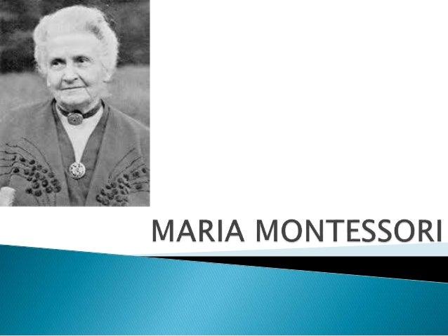  Nasceu em 1870 em Chiaravalle, Próximo á  Ancone, na Itália .   Em 1896 Foi a primeira mulher italiana a  concluir medi...