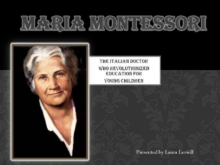 maria montessori powerpoint - Maria Montessori Lebenslauf
