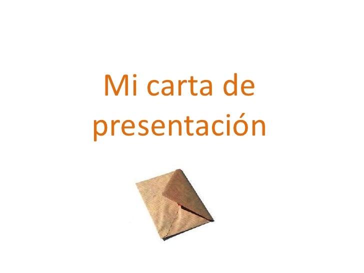 Mi carta de presentación <br />