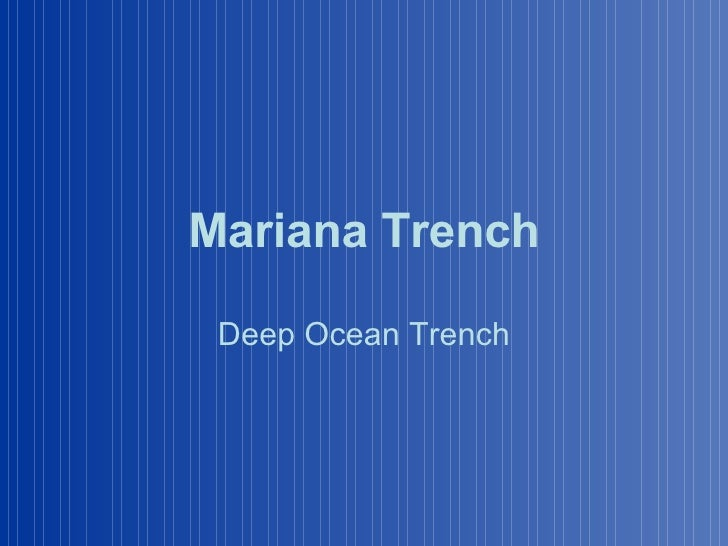 Mariana Trench Deep Ocean Trench