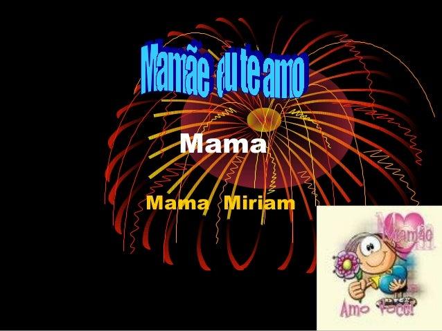 Mama Mama Miriam