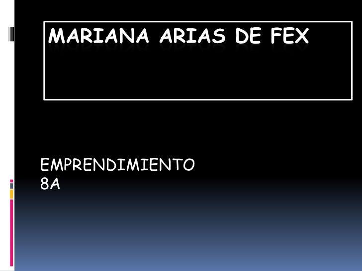 MARIANA ARIAS DE FEXEMPRENDIMIENTO8A