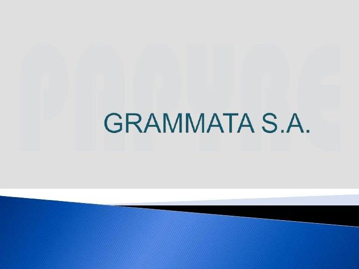 GRAMMATA S.A.<br />