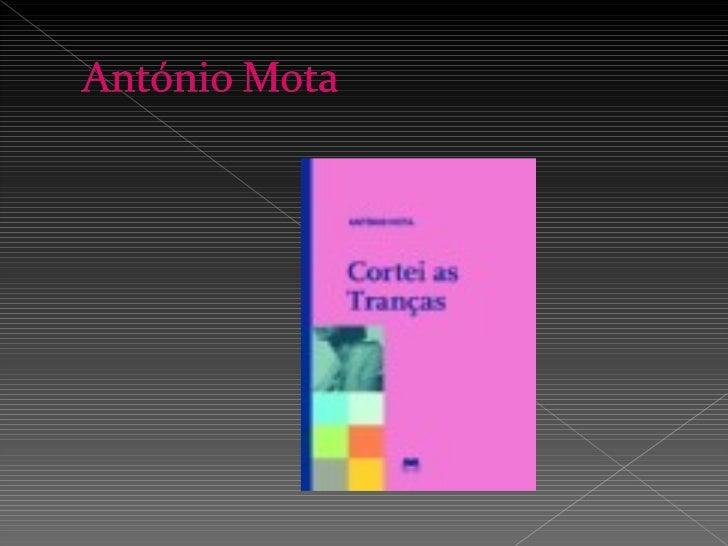    Nome do livro: Cortei as tranças   Autor: António Mota   Categoria: Literatura juvenil   Editora: Edições Gailivro
