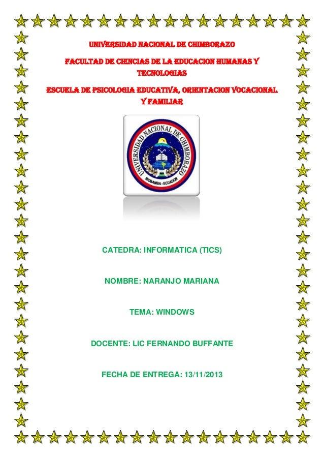 UNIVERSIDAD NACIONAL DE CHIMBORAZO FACULTAD DE CIENCIAS DE LA EDUCACION HUMANAS Y TECNOLOGIAS ESCUELA DE PSICOLOGIA EDUCAT...
