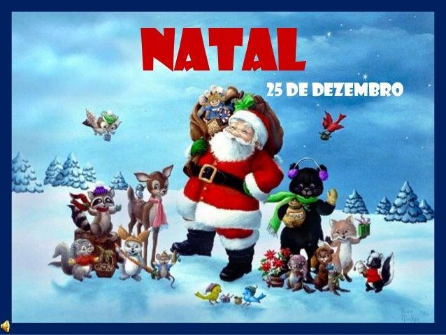NATAL   25 de Dezembro