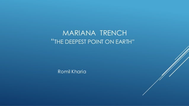 "MARIANA TRENCH ""THE DEEPEST POINT ON EARTH"" Romil Kharia"
