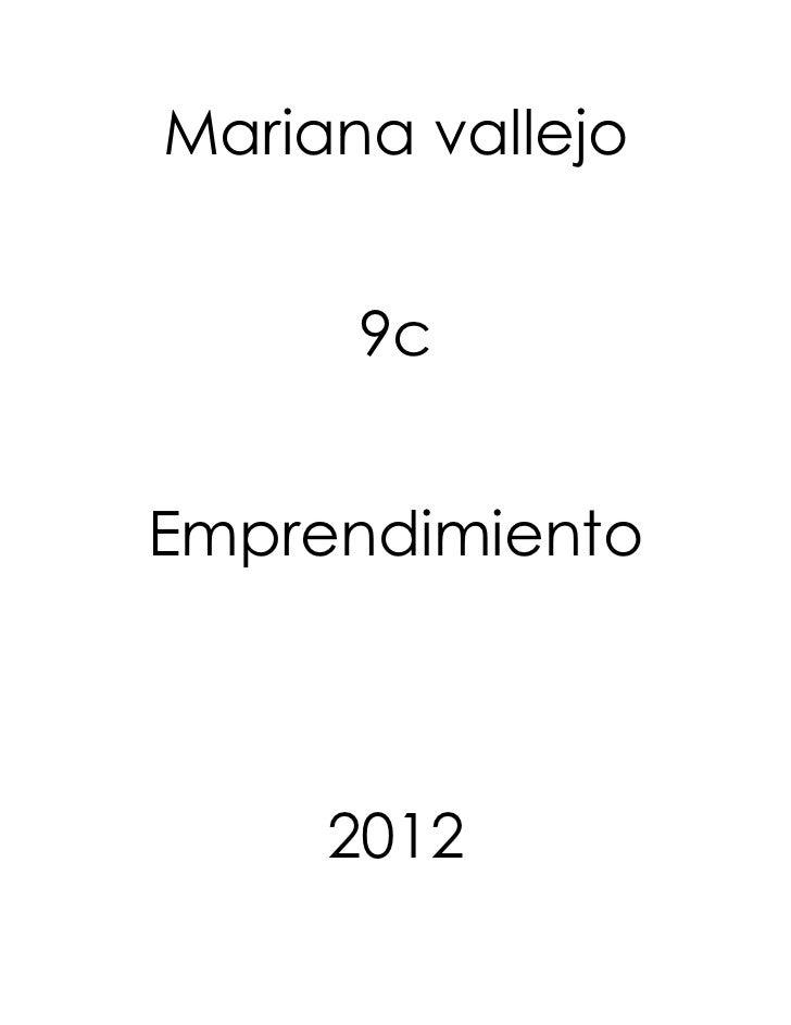 Mariana vallejo      9cEmprendimiento     2012