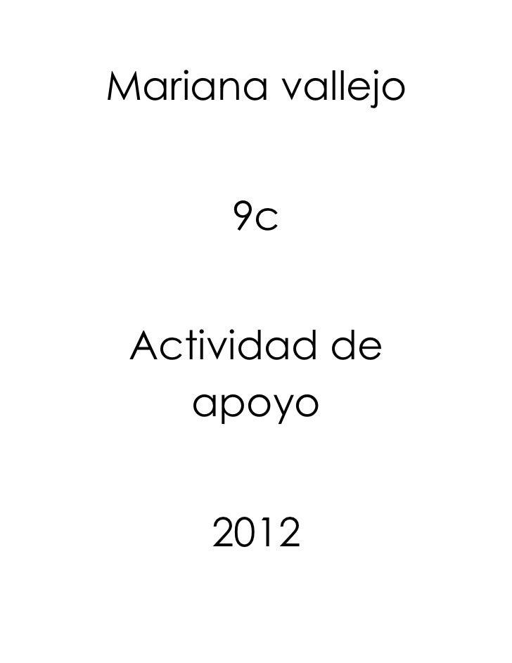 Mariana vallejo      9c Actividad de    apoyo     2012