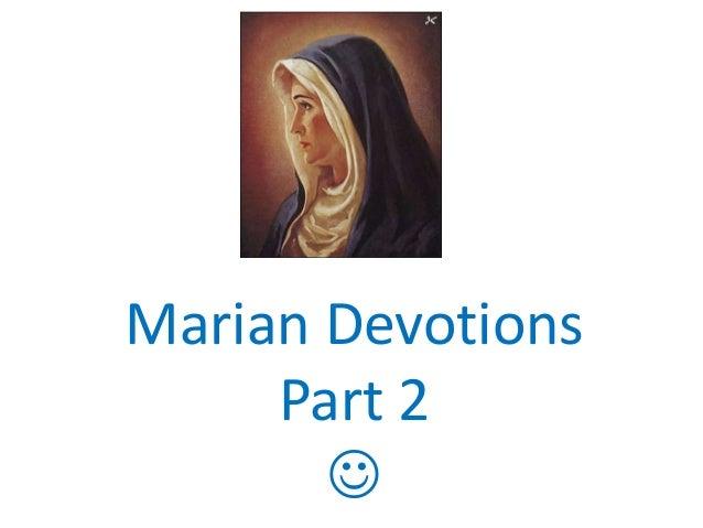 Marian Devotions Part 2 
