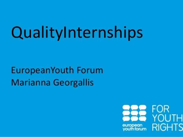 QualityInternships EuropeanYouth Forum Marianna Georgallis