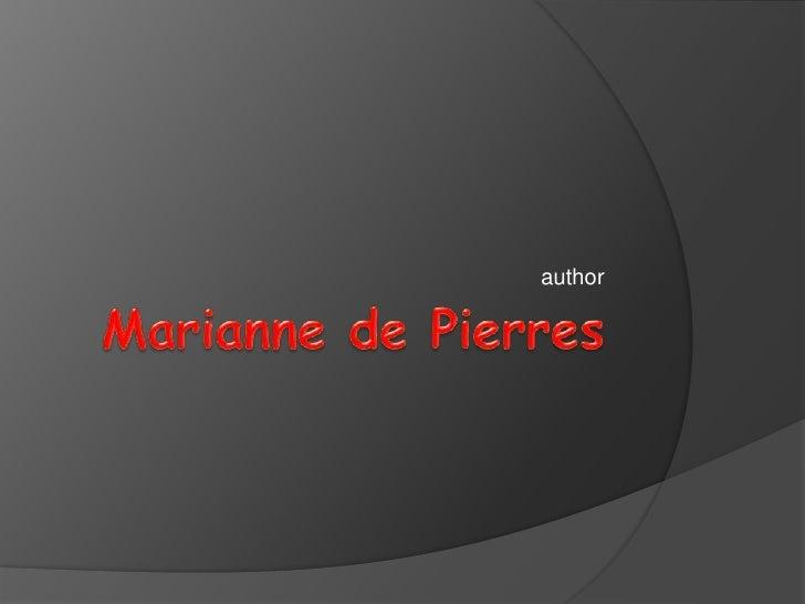 Marianne de Pierres<br />author<br />