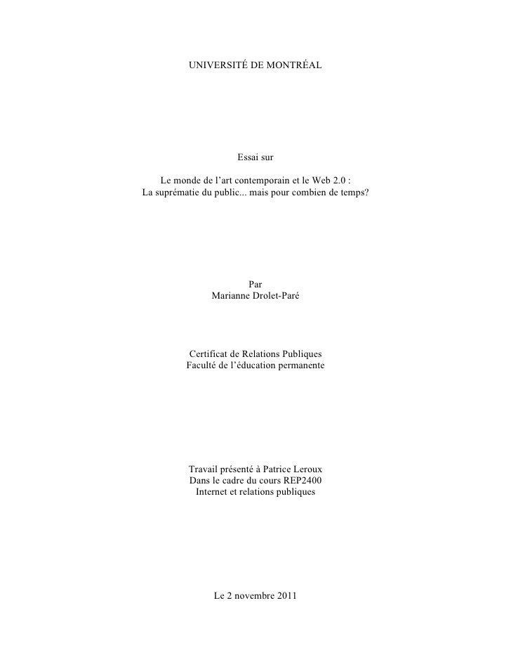 UNIVERSITÉ DE MONTRÉAL                       Essai sur    Le monde de l'art contemporain et le Web 2.0 :La suprématie du p...