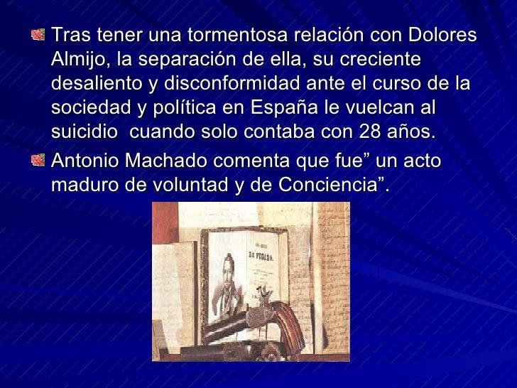 <ul><li>Tras tener una tormentosa relación con Dolores Almijo, la separación de ella, su creciente desaliento y disconform...
