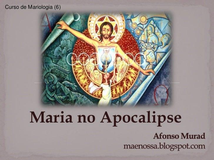Curso de Mariologia (6)          Maria no Apocalipse