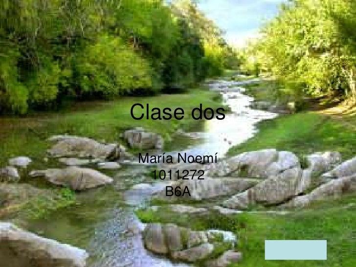 Clase dos María Noemí  1011272     B6A