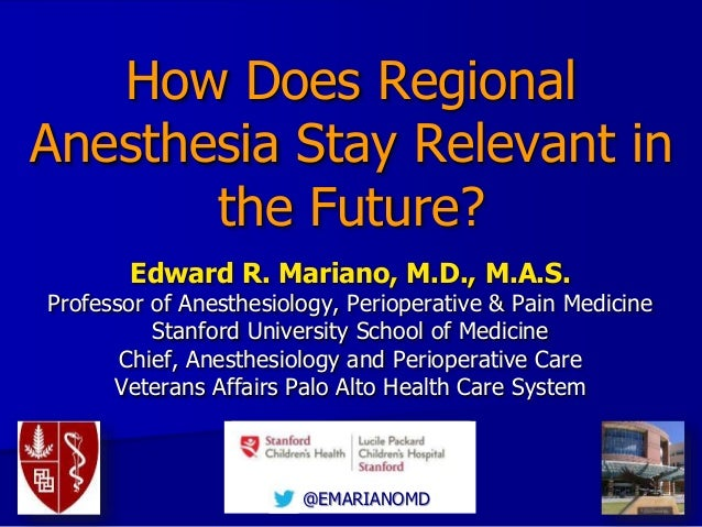 How Does Regional Anesthesia Stay Relevant in the Future?