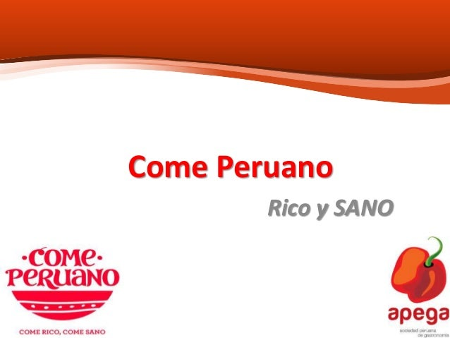 Come Peruano Rico y SANO