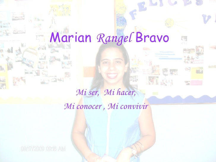Marian  Rangel  Bravo Mi ser,  Mi hacer,  Mi conocer  ,  Mi convivir