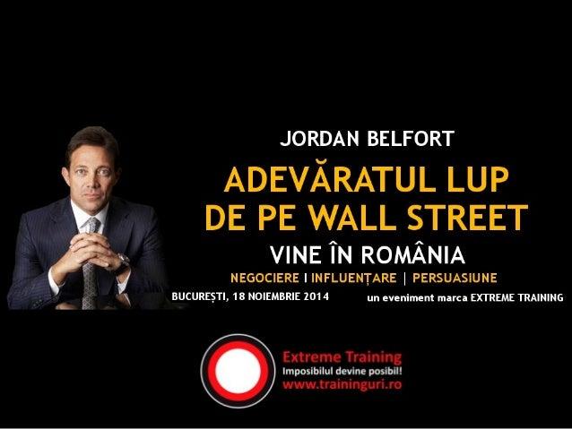 E timpul să întâlni iț un artist al persuasiunii! Jordan Belfort, personajul real interpretat de Leonardo DiCaprio în film...