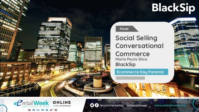 Maria Paula Silva BlackSip Social Selling Conversational Commerce Ecommerce Day Panamá Panel