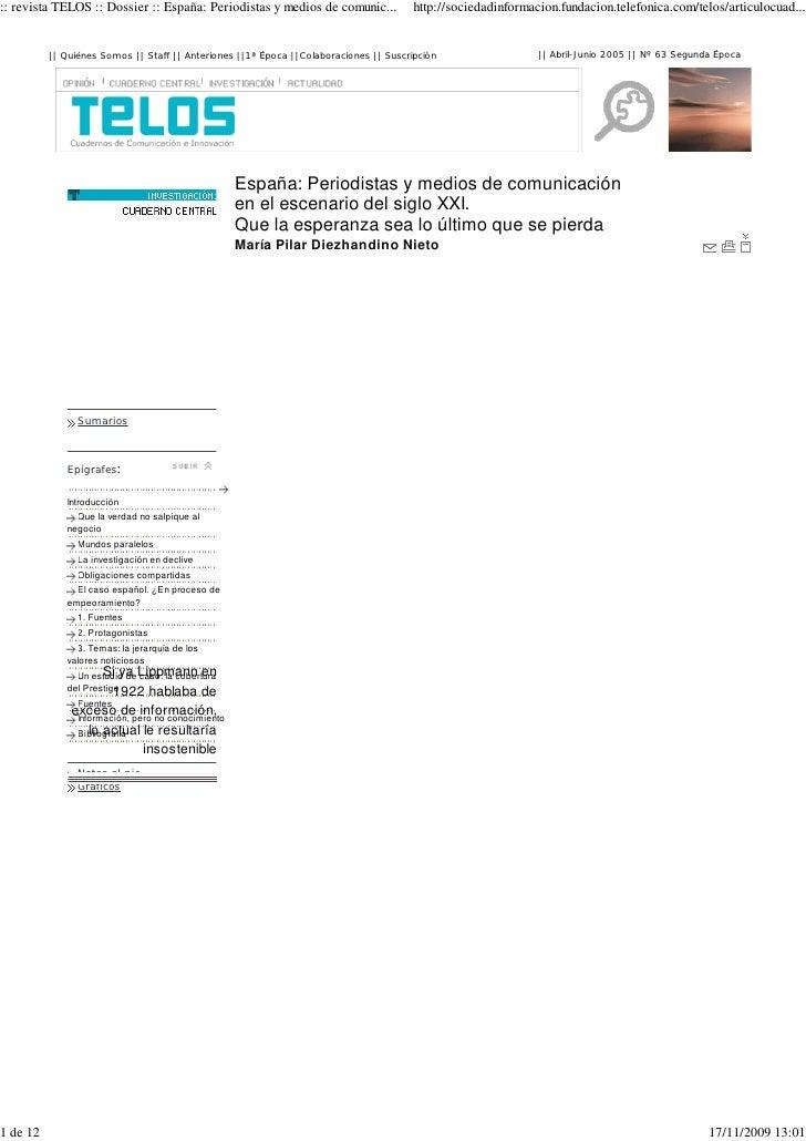 :: revista TELOS :: Dossier :: España: Periodistas y medios de comunic...              http://sociedadinformacion.fundacio...