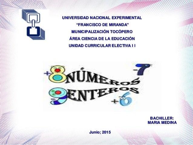 """UNIVERSIDAD NACIONAL EXPERIMENTAL """"FRANCISCO DE MIRANDA"""" MUNICIPALIZACIÓN TOCÓPERO ÁREA CIENCIA DE LA EDUCACIÓN UNIDAD CUR..."""