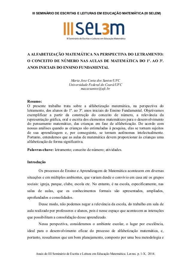 III SEMINÁRIO DE ESCRITAS E LEITURAS EM EDUCAÇÃO MATEMÁTICA (III SELEM)  A ALFABETIZAÇÃO MATEMÁTICA NA PERSPECTIVA DO LETR...