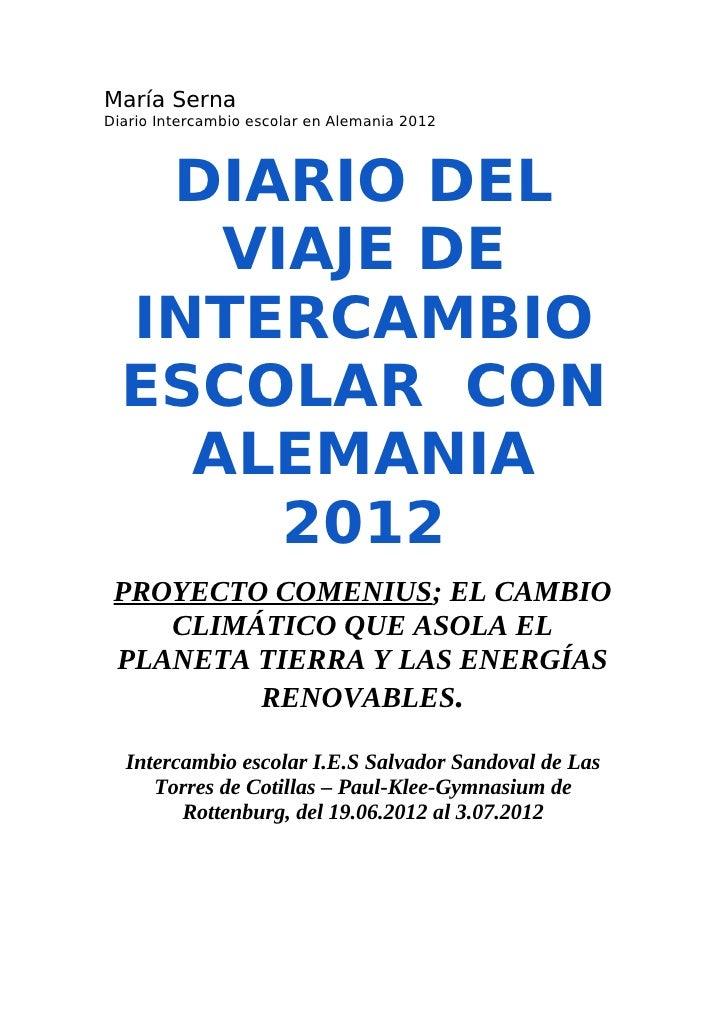 María SernaDiario Intercambio escolar en Alemania 2012   DIARIO DEL     VIAJE DE  INTERCAMBIO  ESCOLAR CON    ALEMANIA    ...