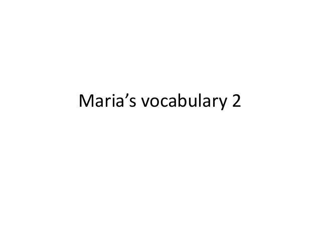 Maria's vocabulary 2