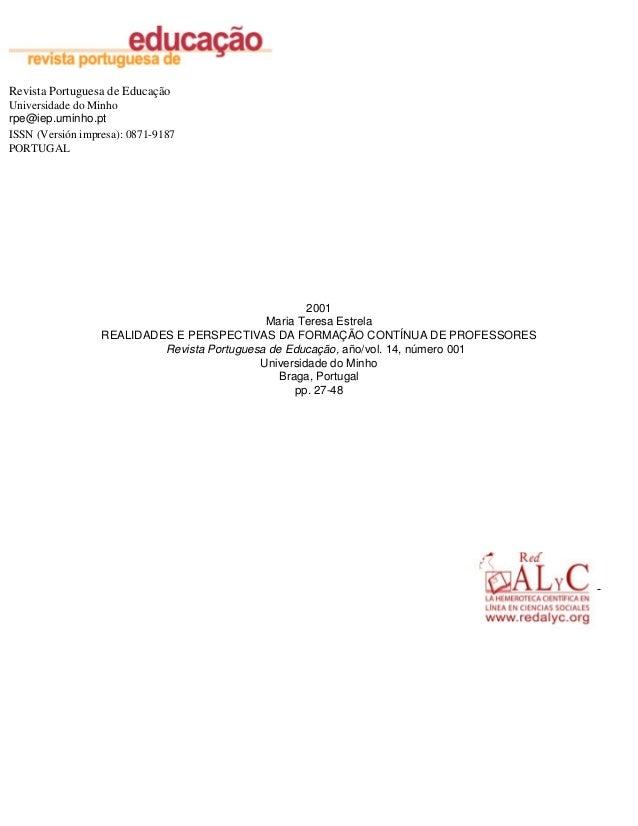 Revista Portuguesa de Educação Universidade do Minho rpe@iep.uminho.pt ISSN (Versión impresa): 0871-9187 PORTUGAL  2001 Ma...