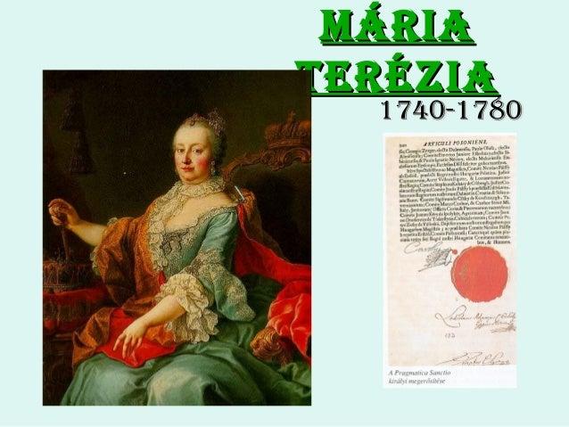 Mária Terézia  1740-1780