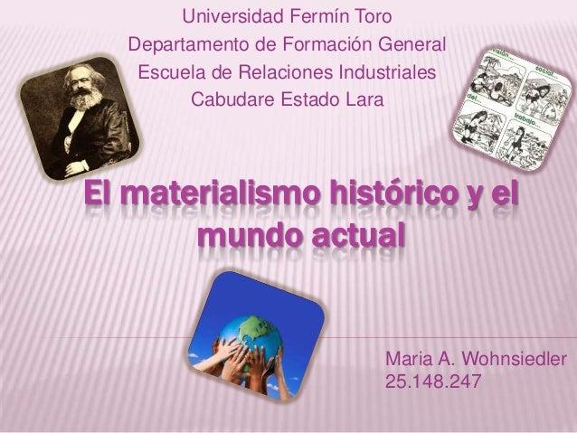 Universidad Fermín Toro Departamento de Formación General Escuela de Relaciones Industriales Cabudare Estado Lara  El mate...