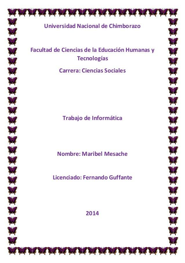 Universidad Nacional de Chimborazo Facultad de Ciencias de la Educación Humanas y Tecnologías Carrera: Ciencias Sociales T...