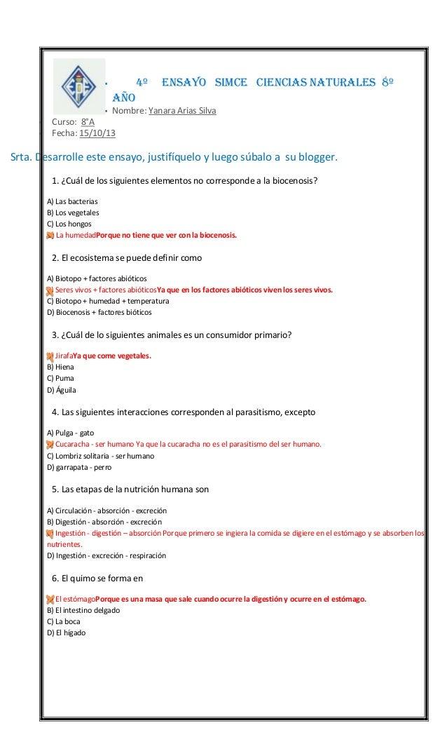 4º    ENSAYO SIMCE CIENCIAS NATURALES 8º  AÑO     Nombre: Yanara Arias Silva  Curso: 8°A Fecha: 15/10/13  Srta. Desarr...