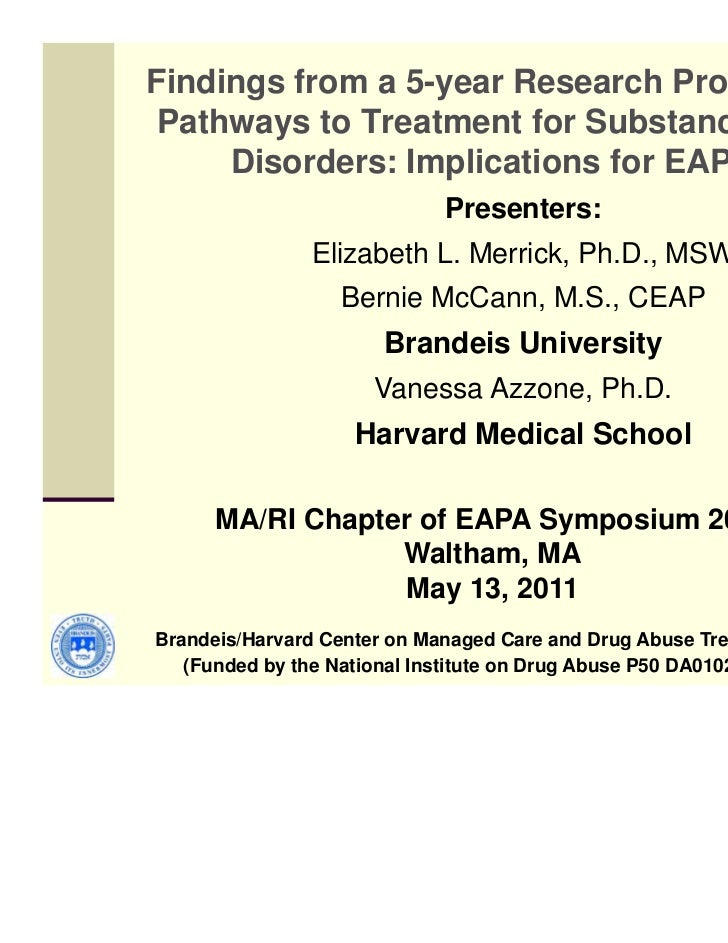 Findings from a 5-year Research Project on Pathways to Treatment for Substance Use     Disorders: Implications for EAPs   ...