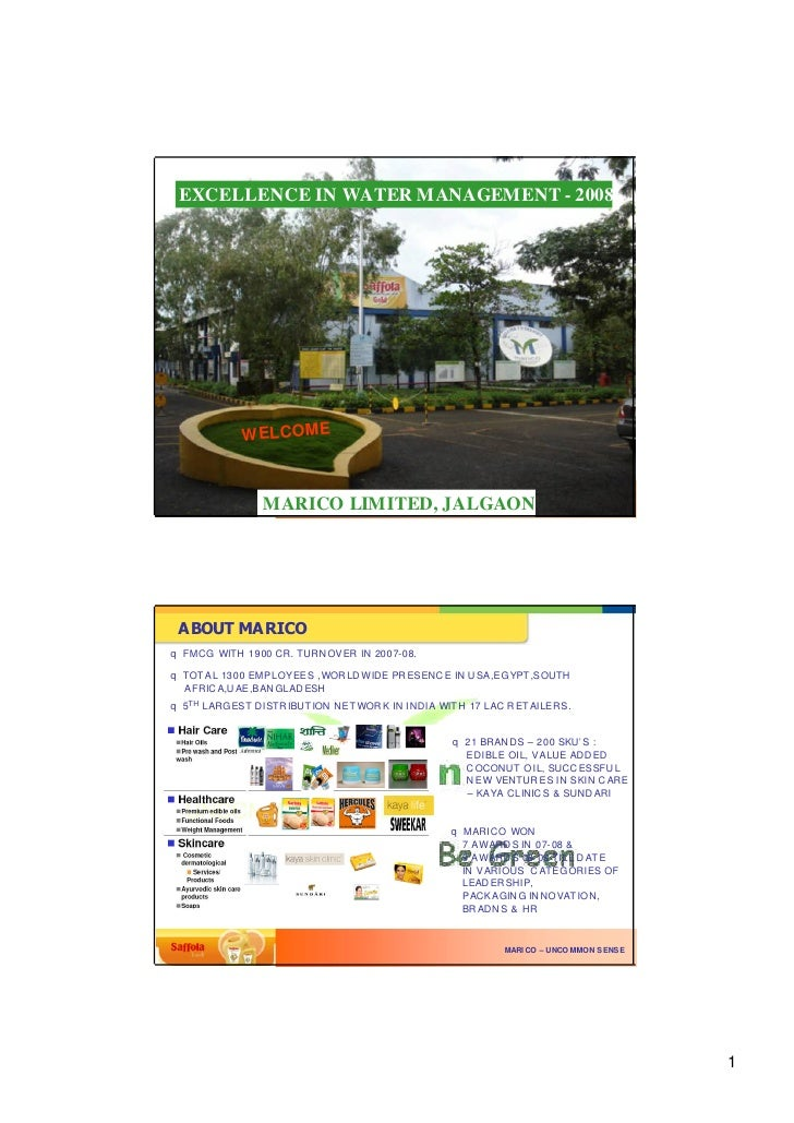 EXCELLENCE IN WATER MANAGEMENT - 2008                  W ELCOME                    MARICO LIMITED, JALGAON                ...