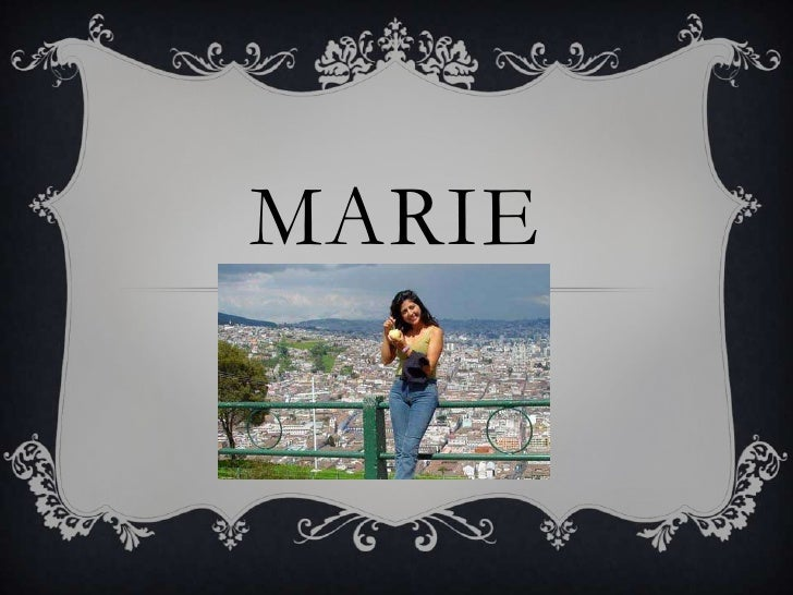 Marie<br />