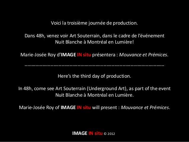 Marie-Josée Roy (jour 3) à Art Souterrain Slide 2