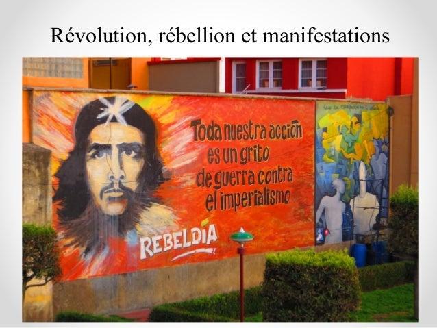 Révolution, rébellion et manifestations