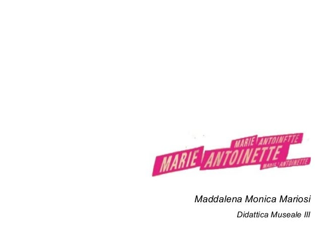 Maddalena Monica MariosiDidattica Museale III