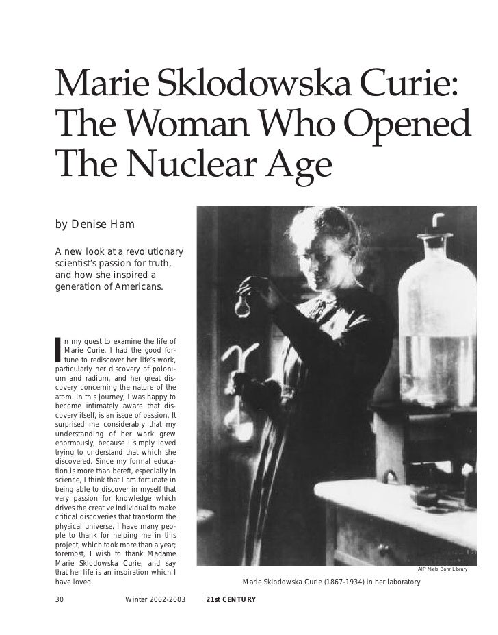 Marie Sklodowska Curie:The Woman Who OpenedThe Nuclear Ageby Denise HamA new look at a revolutionaryscientist's passion fo...